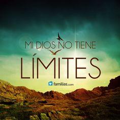 Dios no tiene límites