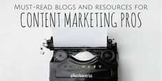 ... list of blogs and resources for content marketing professionals - You can find more info and help with online marketing at MikeSweeneyOnline.com