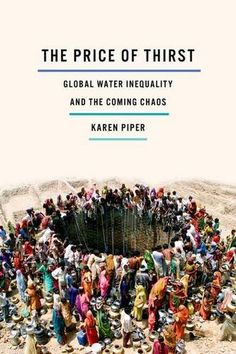 The Price of Thirst: Global Water Inequality and the Comi... https://smile.amazon.com/dp/0816695423/ref=cm_sw_r_pi_dp_x_Ee6iybVWWS5JM