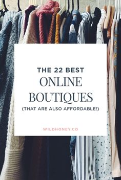 The 22 Best Online Boutiques to Buy Clothes – WILD HONEY Source by leahgeske clothes boutique Clothing Sites, Womens Clothing Stores, Clothes For Women, Clothing Websites For Women, Size Clothing, Woman Clothing, Cheap Boutique Clothing, Clothing Stores Online, Best Clothing Apps