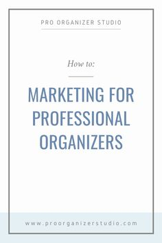 Market your professional organizing business with the ultimate home organizer marketing guide here! Logo Restaurant, Business Branding, Business Tips, Social Media Tips, Social Media Marketing, Design 3d, Professional Networking, Business Organization, How To Plan