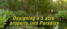 Geoff Lawton's Permaculture Masterclass – 5 Acre Abundance on a Budget! - The Permaculture Research Institute Geoff Lawton, Homestead Layout, Garden Bed Layout, Farm Layout, Farm Plans, Small Backyard Landscaping, Landscaping Ideas, Permaculture Design, Survival Prepping