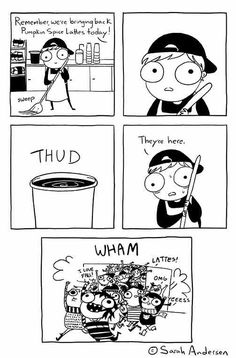 Sarah's Scribbles, by Sarah Andersen. Sarah Anderson Comics, Sara Anderson, Cute Comics, Funny Comics, Funny Quotes, Funny Memes, Hilarious, Jokes, Really Funny