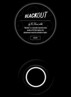 Blackout CSS Experiment, #Animation, #Code, #CSS, #CSS3, #HTML5, #Motion Graphic, #Snippets, #Transition, #Web #Design, #Development