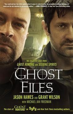 Ghost Files: The Collected Cases from Ghost Hunting and Seeking Spirits  I love the TV show Ghost Hunters and Ghost Hunters International.