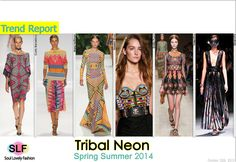 NeonTribalPattern FashionTrend for Spring Summer 2014 #tribal #neon #print #prints  #fashion #spring2014 #trends #fashiontrends2014