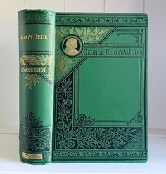 Antique Book: Felix Holt by George Eliot (Mary Anne Evans) 1882 Victorian Classic Romance Novel Beautiful Decorative Green Cover Victorian Books, Antique Books, Vintage Books, Book Cover Art, Book Covers, George Eliot, Shabby Chic Farmhouse, Pop Culture Art, Penguin Books