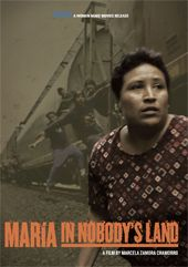 WOMEN MAKE MOVIES | Maria in Nobody's Land #wmm #documentary #humanrights #immigration #domesticviolence