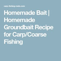 A quick and easy homemade groundbait for carp, bream and most coarse fish suitable as loose or feeder feed for under Diy Fishing Bait, Carp Fishing Tips, Fishing Reels, Coarse Fishing, Homemade, Recipes, Cars, Gone Fishing, Home Made