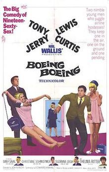 Boeing Boeing  Directed by	John Rich Produced by	Hal B. Wallis Screenplay by	Edward Anhalt Based on	Boeing-Boeing play by Marc Camoletti Starring	Jerry Lewis Tony Curtis Thelma Ritter Christiane Schmidtmer Dany Saval Suzanna Leigh Music by	Neal Hefti Cinematography	Lucien Ballard Edited by	Warren Low Archie Marshek Distributed by	Paramount Pictures Release dates December 22, 1965 Running time 102 minutes Country	United States Language	English French German