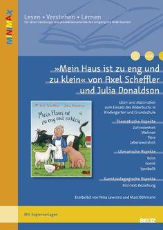 »Mein Haus ist zu eng und zu klein« von Axel Scheffler und Julia Donaldson: Ideen und Materialien zum Einsatz des Bilderbuchs in Kindergarten und ... (Beltz Praxis / Lesen - Verstehen - Lernen) von Nina Lawrenz http://www.amazon.de/dp/3407628439/ref=cm_sw_r_pi_dp_EDtNwb0715VYF