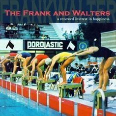 The Frank & Walters - A Renewed Interest In Happiness- Fifa Records 2006