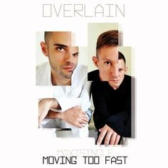 Overlain - Moving too fast (remix por Vate)