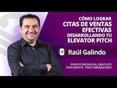 Raúl Galindo - Cómo lograr citas de ventas efectivas - YouTube