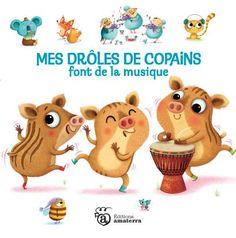 """Amandine Piu - www.piupiu.fr """"Mes drôles de copains font de la musique"""" Auteur Sylivie Misslin- éditions Amaterra"""