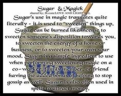 Sugar in magick Hoodoo Spells, Magick Spells, Magic Herbs, Herbal Magic, Green Witchcraft, Kitchen Witchery, Hedge Witch, Practical Magic, Book Of Shadows