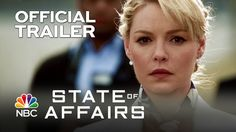 State of Affairs NBC Official Trailer [HD] | STATE OF AFFAIRS (+playlist)