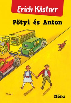 Pötyi és Anton Childhood Stories, Childhood Friends, Books To Read, My Books, Children's Comics, Beloved Book, Remember The Time, Learn German, Illustrations