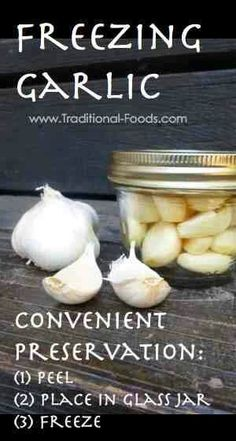Freezing garlic - Can't tell the difference between fresh and these frozen ones. Loved knowing I had garlic always on hand.