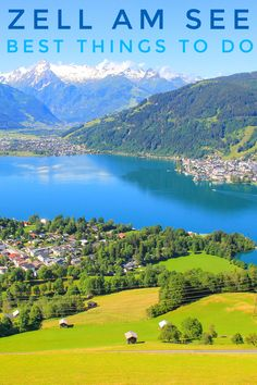 Zell am See in Austria - A Perfect Travel Guide Travel Europe Cheap, Europe Travel Guide, European Travel, Travel Info, Travel Guides, Places To Travel, Travel Destinations, Places To Visit, Zell Am See