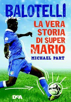 Balotelli The Untold Story - Italian cover