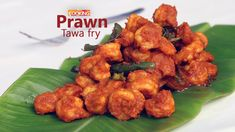 Prawn Tawa Fry Ingredients:   Prawns - 1/2 kg  Turmeric Powder - 1/4 tsp Chili Powder - 2 tsp Coriander Powder - 1-1/2 tsp Salt Ginger Garlc Paste - 1 tsp Marinate for 15 minutes Oil (Coconut oil preferably) for frying Few Curry Leaves Green Chilis - 3 nos (slit)  Method:  1. To the Prawns add turmeric powder chili powder coriander powder salt ginger garlic paste and mix well 2. Let it marinate for 15 minutes. 3. In a Tawa heat some oil for frying 4. Add curry leaves and green chilis and…