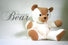 Joyful bear pattern and tutorial--for the kids, for fund raising, embroider  to personalize...just plain cute