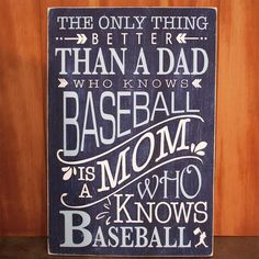 The only thing better than a dad who knows #baseball... is a mom who knows baseball