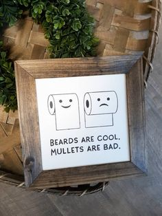 Bathroom humor 155303887215918859 - Beards Are Cool Mullets Are Bad, Funny Bathroom Framed Wood Sign, Farmhouse Toliet Paper Humor Source by etsy Funny Wood Signs, Diy Signs, Wooden Signs, Funny Bathroom Decor, Bathroom Humor, Bathroom Ideas, Cool Mullets, Farmhouse Signs, Rustic Farmhouse