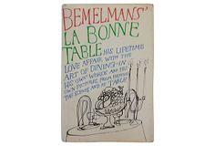 Bemelmans' La Bonne Table, 1st Printing on OneKingsLane.com