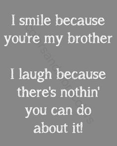 Brother Quotes  Gifts for Brother  Brother by ColorsandMoreColors, $6.00