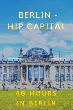 Discover Berlin in 48 hours - www.arzotravels.com
