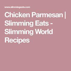 Chicken Parmesan | Slimming Eats - Slimming World Recipes