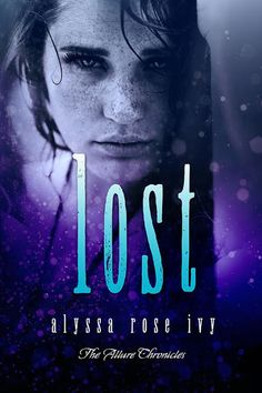 Lost (The Allure Chronicles #3) coming March 10th!