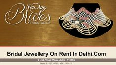 Bridal Jewellery On Rent In Delhi   Wedding Collection - Latest Design