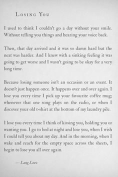how perfectly said... you really do lose that lost love over and over and over and over and over.....  Lang Leav....oh my word this is so sad :(