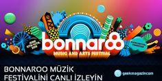 Bonnaroo Müzik Festivali Canlı İzleyin