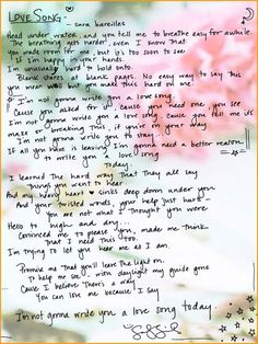 """""""Love Song"""" Sara Bareilles       """"I'm not gonna write you to stay..."""""""