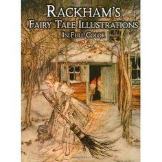 Rackham's Fairy Tale Illustrations in Full Color (Dover Fine Art, History of Art)