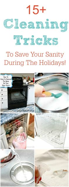 Cleaning Tricks To Save Your Sanity During The Holidays!