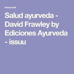 Salud ayurveda - David Frawley by Ediciones Ayurveda - issuu