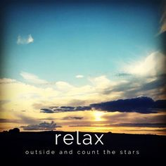 Day 22 goal of 31 days of #motivation #selflove #relax #stargazing #countingstars