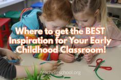 Where to get the BEST inspiration for your early childhood classroom – Teach Preschool Teach Preschool, Preschool Classroom, Preschool Ideas, Cool Things To Make, Good Things, Crafts For Boys, Feeling Stressed, How To Get, How To Plan