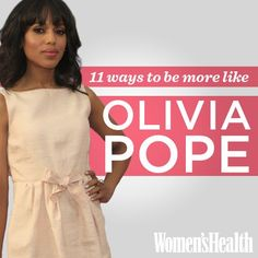 Be More Like Olivia Pope on Scandal | Women's Health Magazine