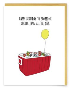 Happy Birthday Cooler - Happy Birthday Funny - Funny Birthday meme - - Happy Birthday Cooler The post Happy Birthday Cooler appeared first on Gag Dad. Happy Birthday Meme, Birthday Wishes Quotes, Happy Birthday Pictures, Happy Birthday Messages, Happy Birthday Greetings, Birthday Love, Funny Birthday Cards, Happy Birthday Funny Humorous, Mens Birthday Quotes