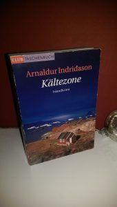 Arnaldur Indridason - Kältezone