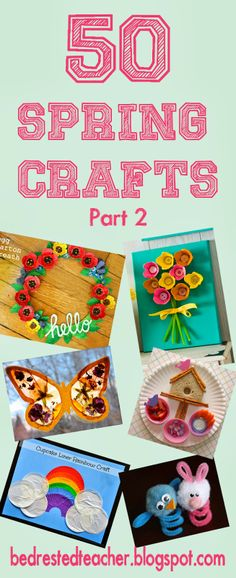 50 Spring Crafts and snacks from Bed Rested Teacher