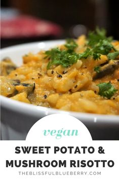 Vegan Sweet Potato & Mushroom Risotto