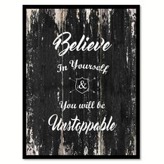 Believe in yourself you will be unstoppable Motivational Quote Saying Canvas Print with Picture Frame Home Decor Wall Art