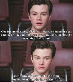 why would anyone choose to be gay? why would anyone choose to be hated and disowned and hurt? they can't change but homophobes can - - - - homophobic homophobia god church lgbt lgbtquotes lgbtq lgbtchurch youreworthit Glee Memes, Glee Quotes, Scandal Quotes, Scandal Abc, Tv Quotes, Movie Quotes, Chris Colfer, Transgender, Lgbt